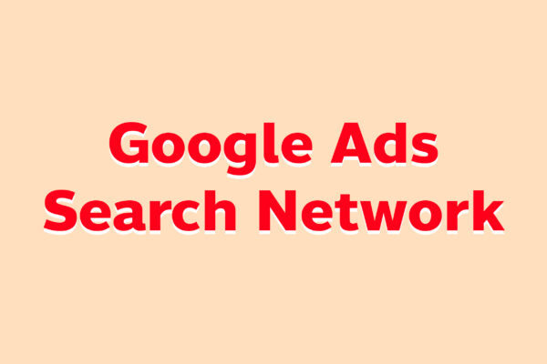 Google Ads Search Network
